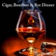 cigar and glass of bourbon
